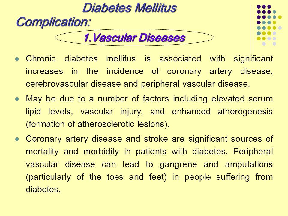 Diabetes Mellitus Complication: 1.Vascular Diseases