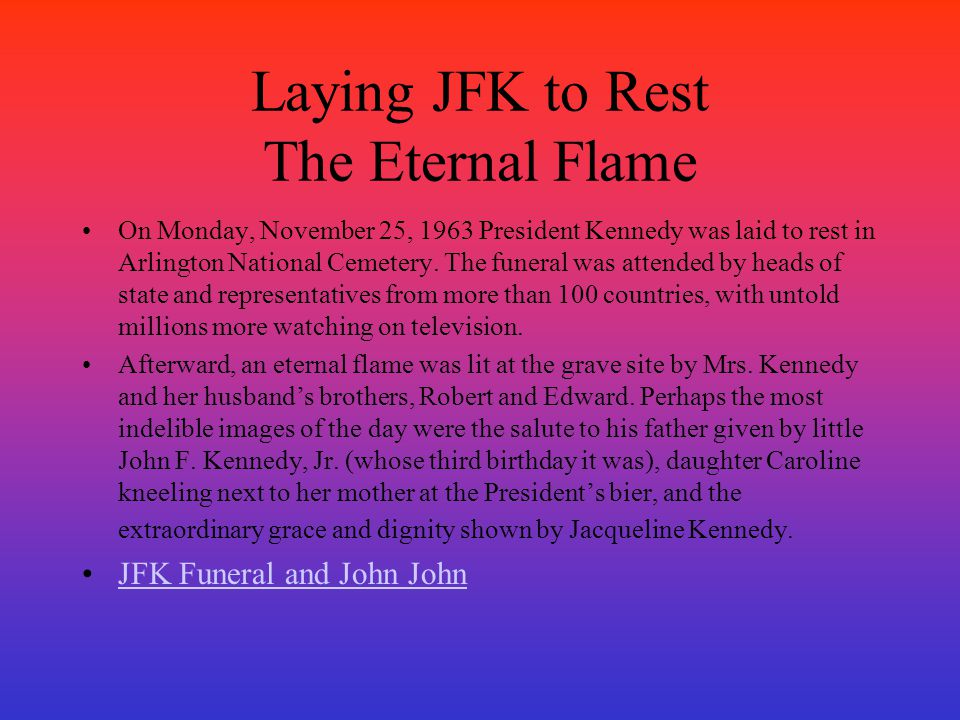 Laying JFK to Rest The Eternal Flame