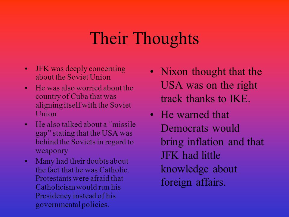 Their Thoughts JFK was deeply concerning about the Soviet Union.