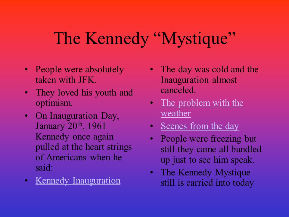 The Kennedy Mystique