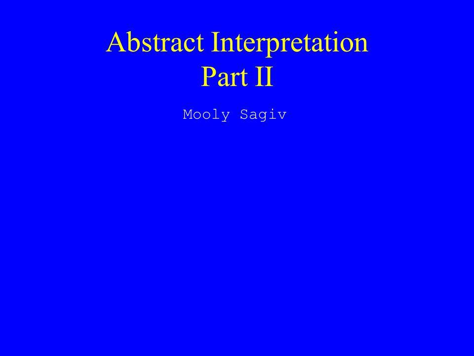 Abstract Interpretation Part II