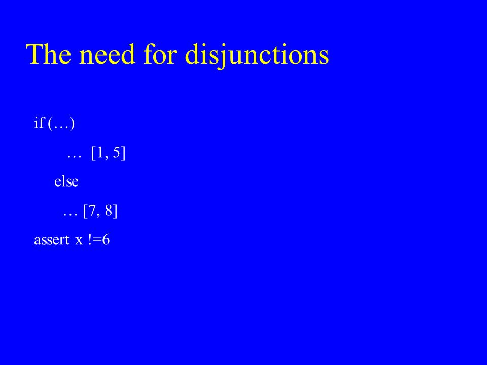 The need for disjunctions
