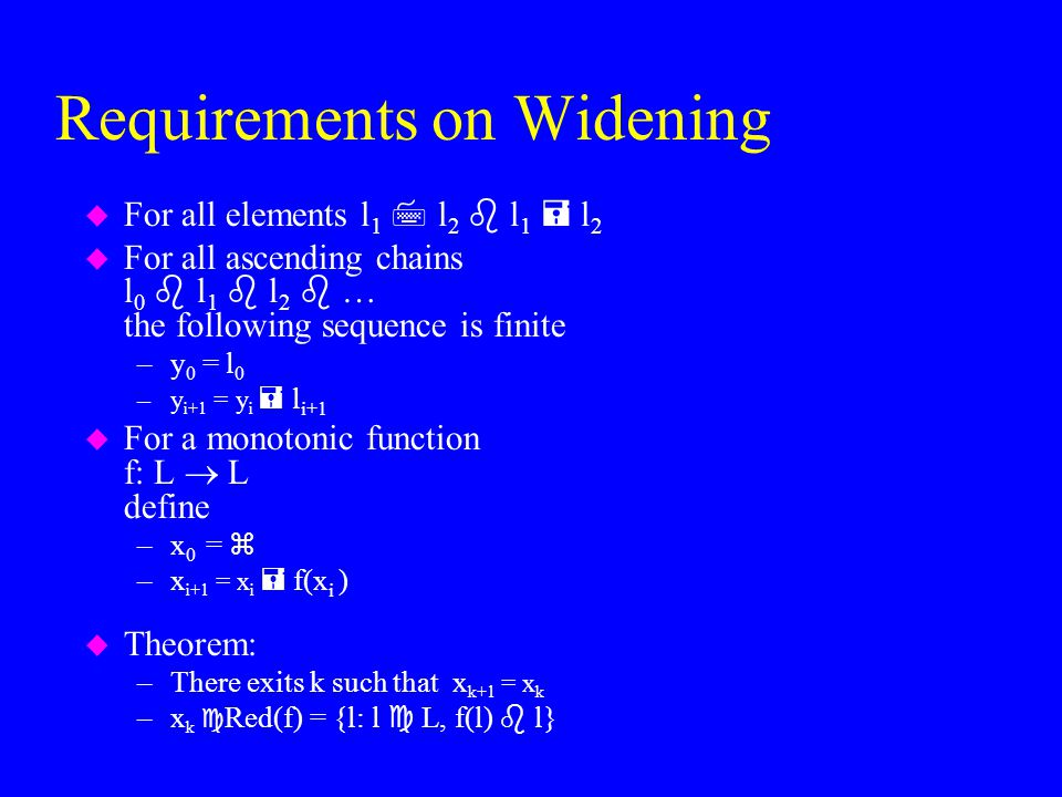 Requirements on Widening