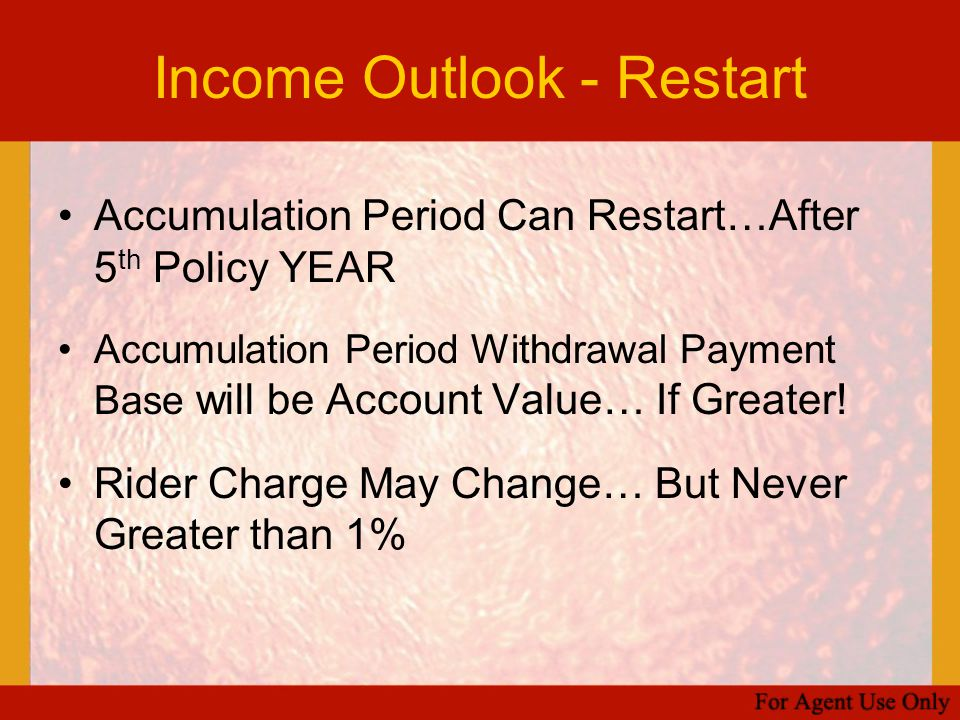 Income Outlook - Restart