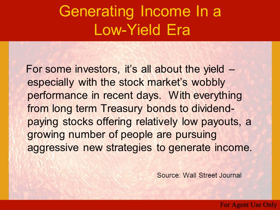 Generating Income In a Low-Yield Era