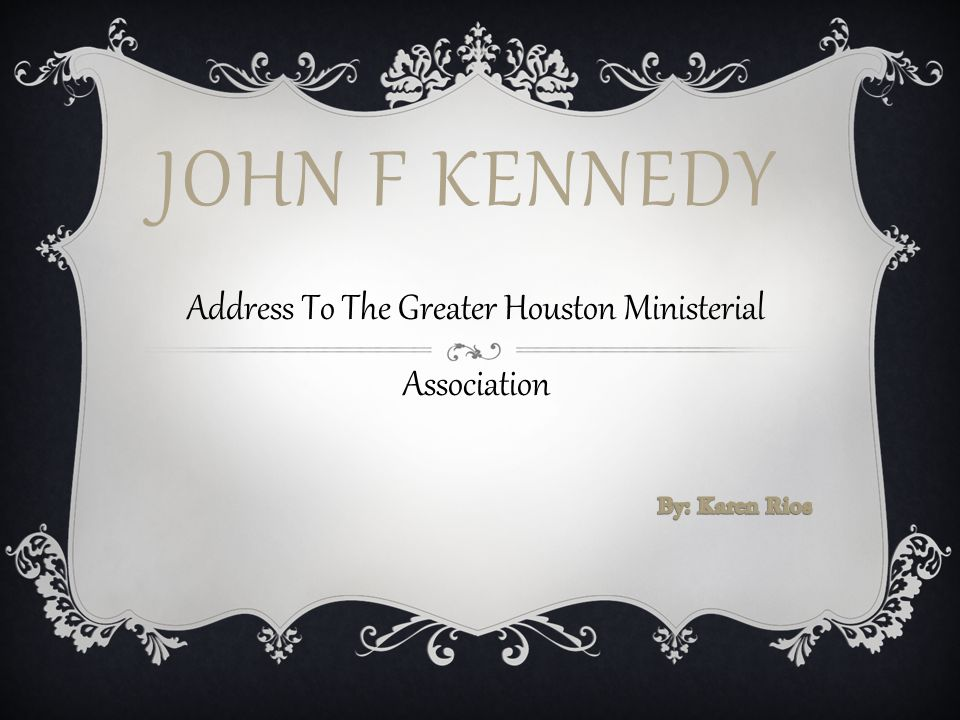 Address To The Greater Houston Ministerial Association