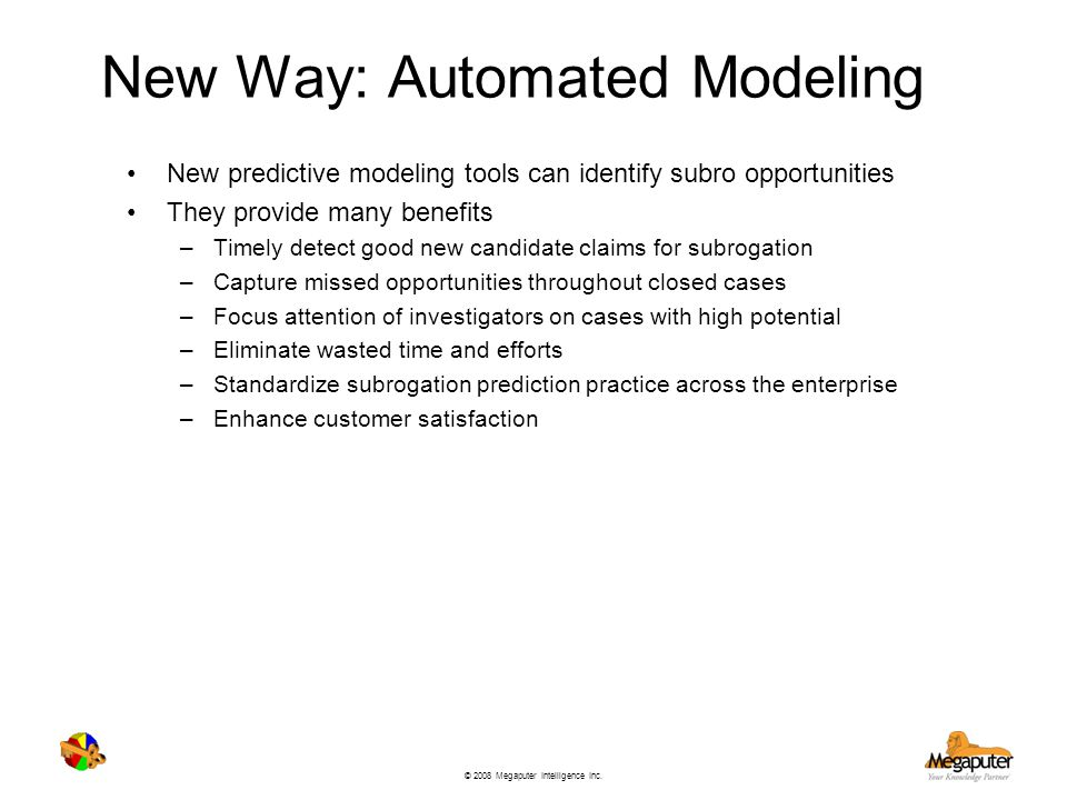 New Way: Automated Modeling