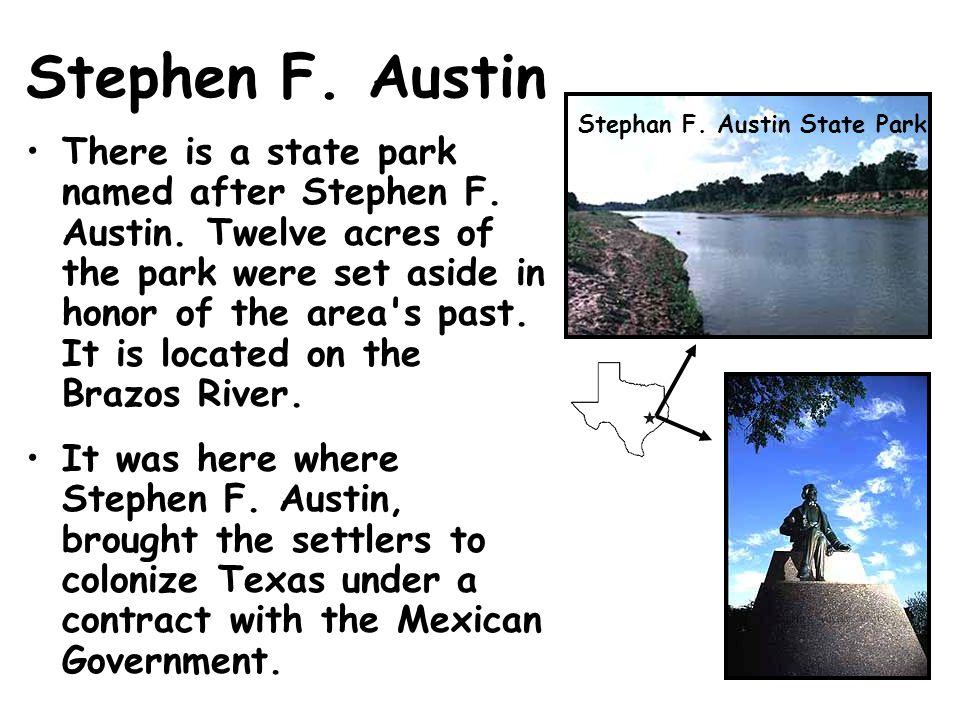 Stephen F. Austin Stephan F. Austin State Park.