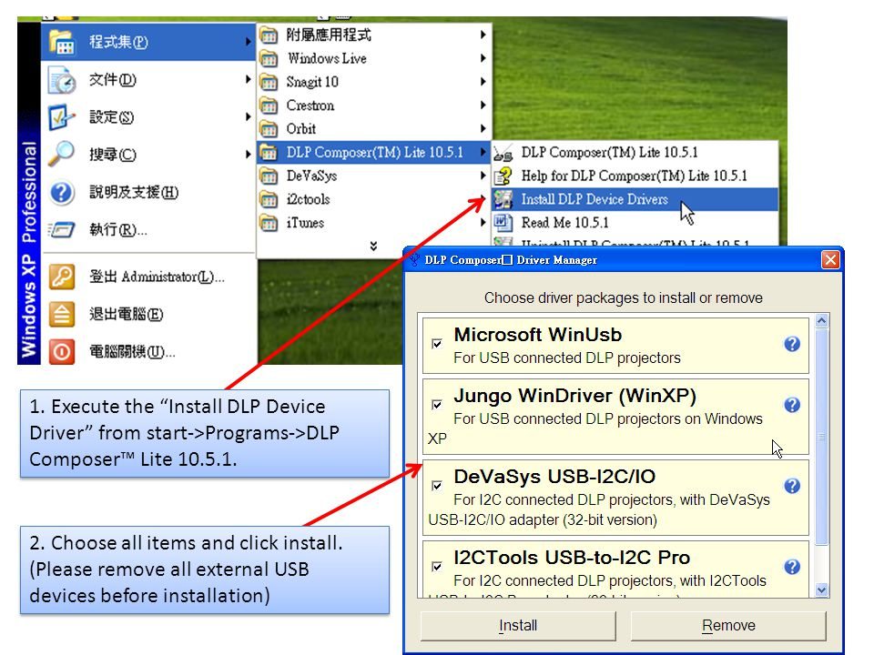 1. Execute the Install DLP Device Driver from start->Programs->DLP Composer™ Lite 10.5.1.