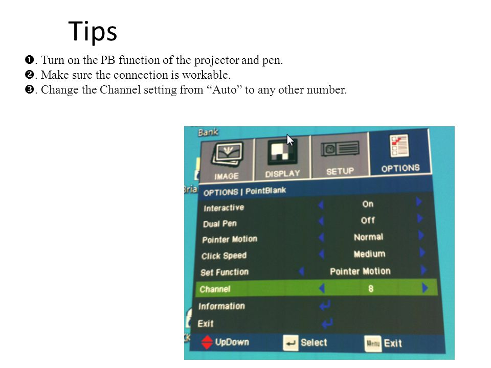 Tips . Turn on the PB function of the projector and pen.