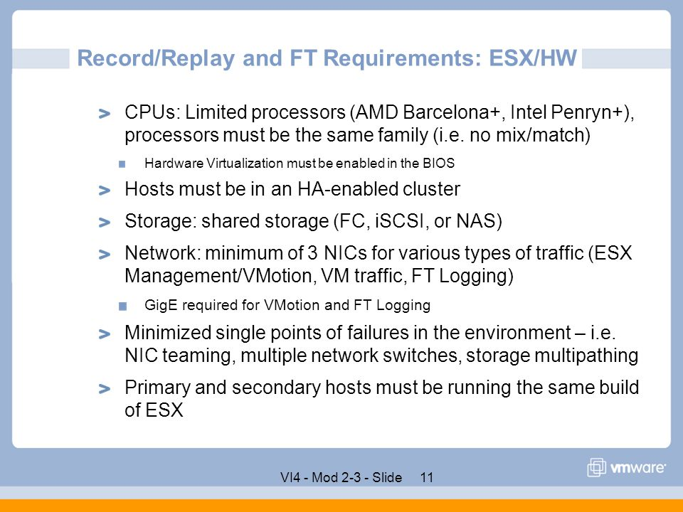 Record/Replay and FT Requirements: ESX/HW