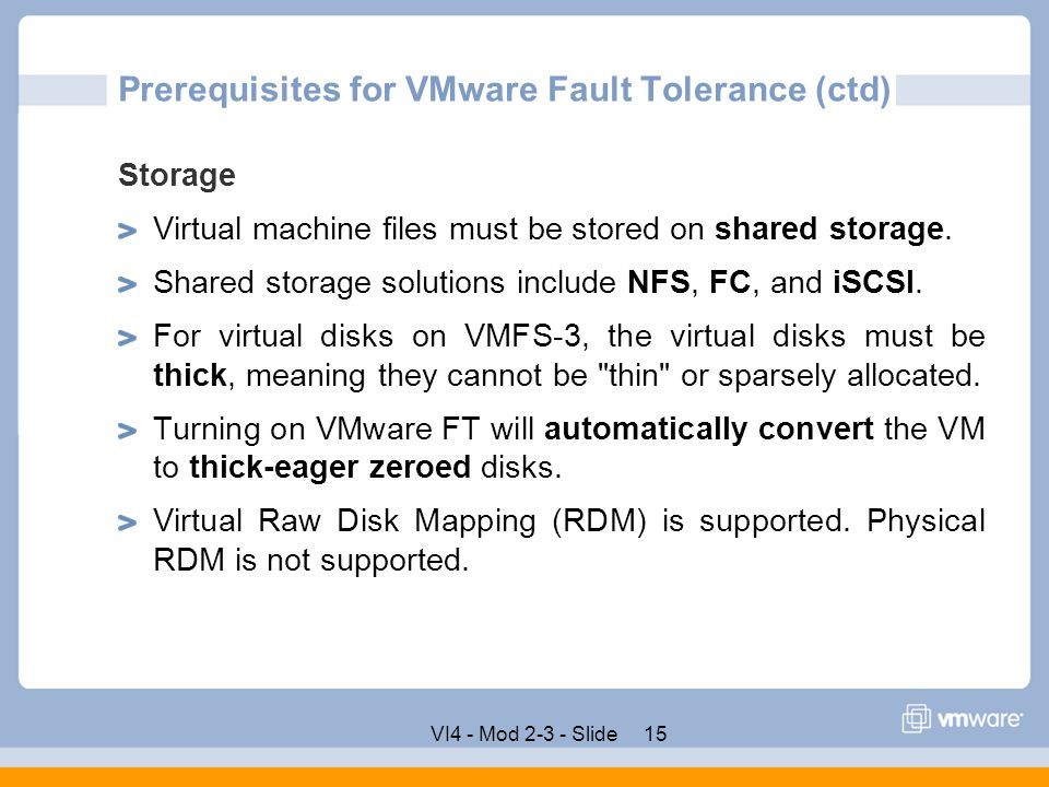 Prerequisites for VMware Fault Tolerance (ctd)