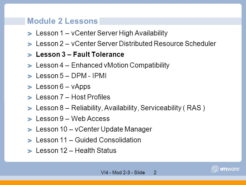 Module 2 Lessons Lesson 1 – vCenter Server High Availability