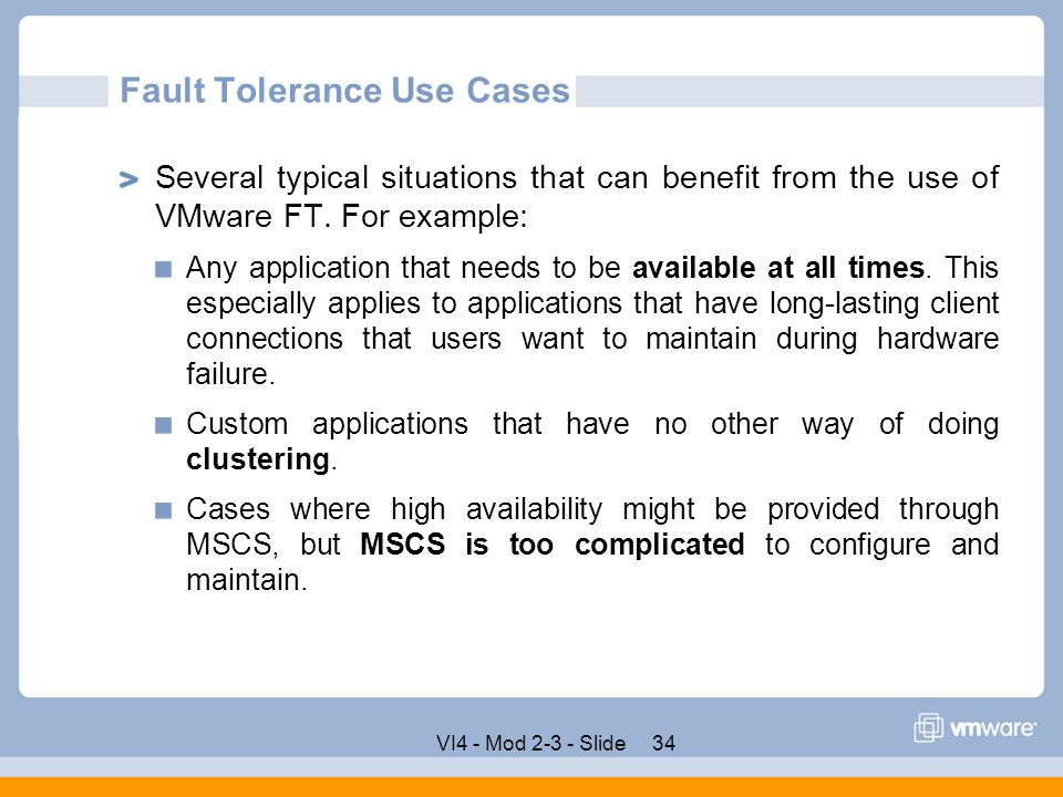 Fault Tolerance Use Cases