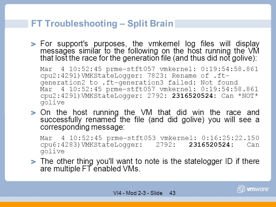 FT Troubleshooting – Split Brain