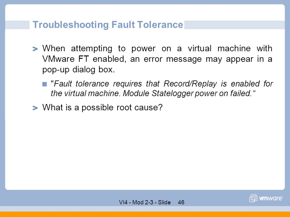 Troubleshooting Fault Tolerance