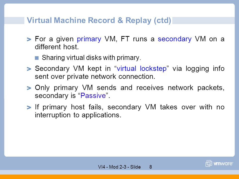 Virtual Machine Record & Replay (ctd)