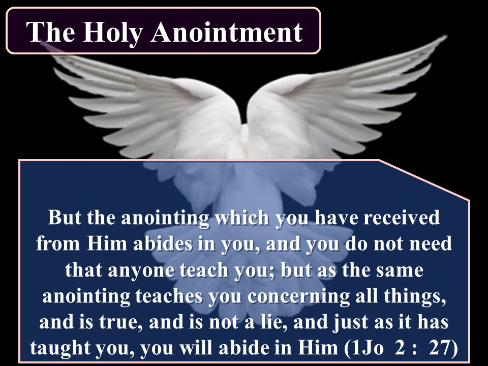 The Holy Anointment