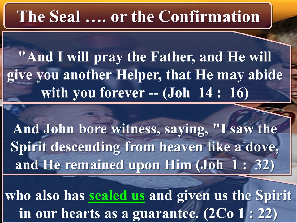 The Seal …. or the Confirmation