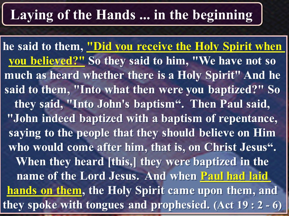 Laying of the Hands ... in the beginning