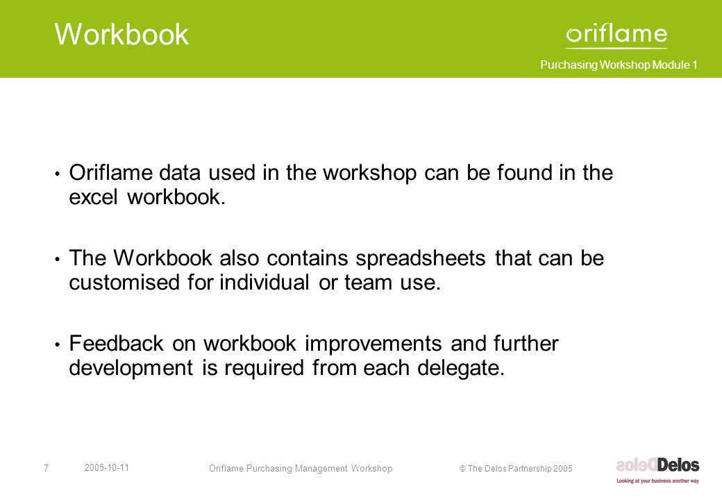 Workbook Oriflame data used in the workshop can be found in the excel workbook.