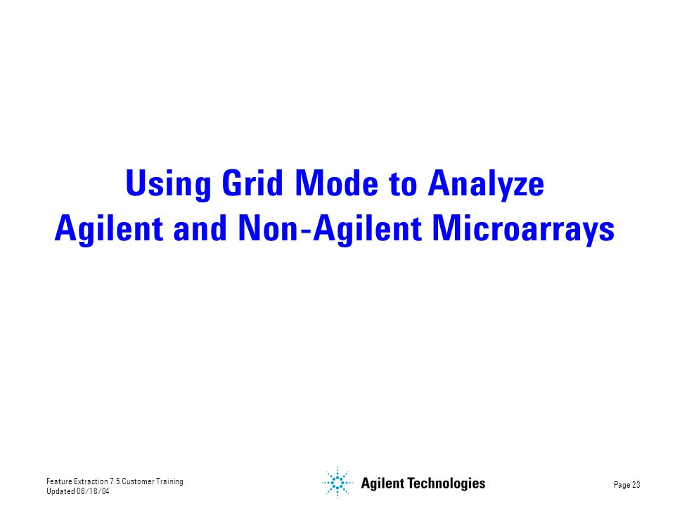 Using Grid Mode to Analyze Agilent and Non-Agilent Microarrays