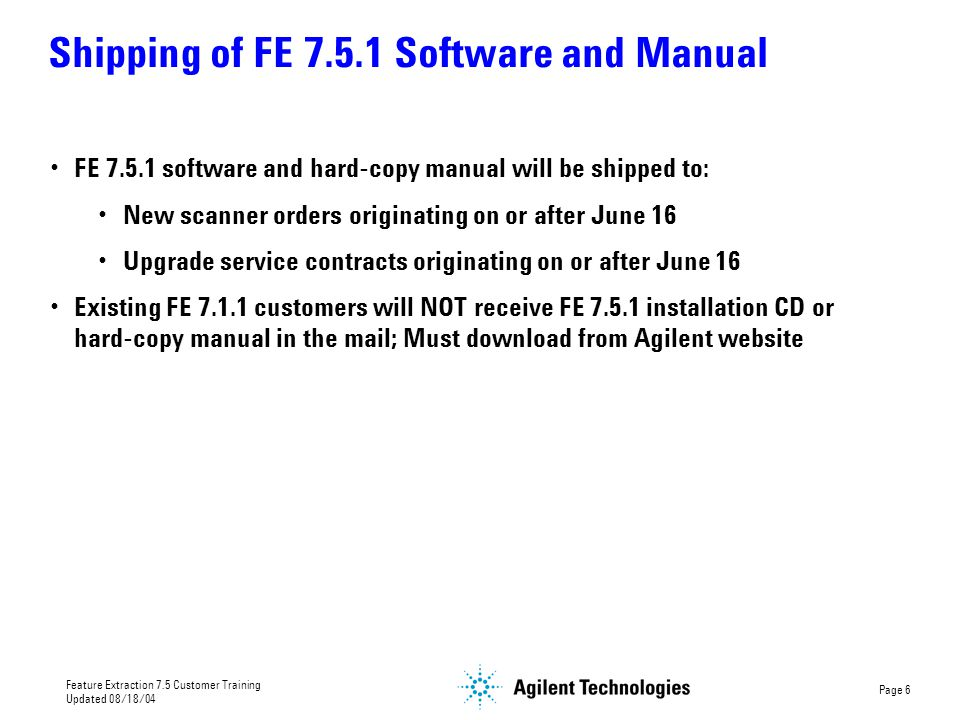 Shipping of FE 7.5.1 Software and Manual