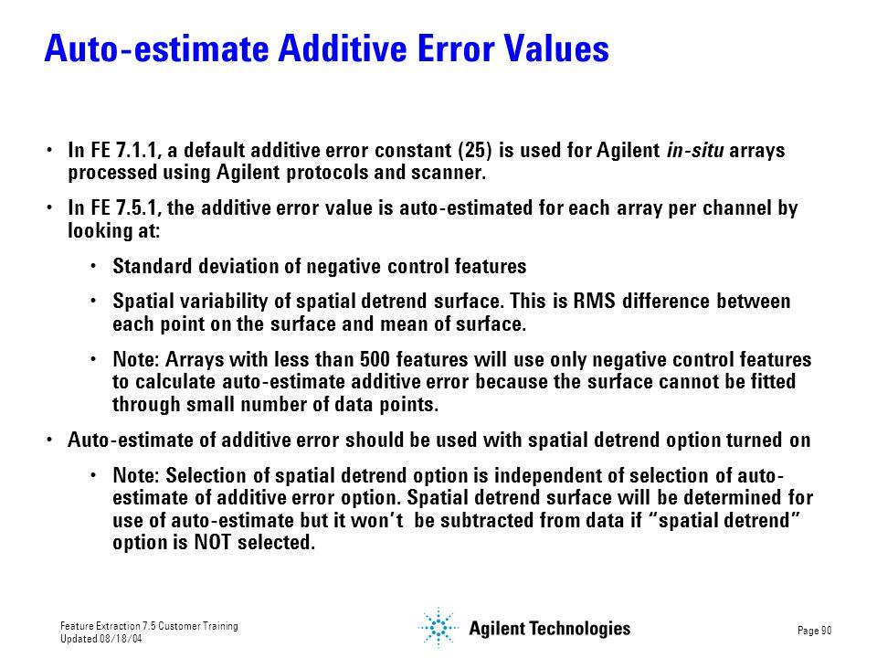 Auto-estimate Additive Error Values