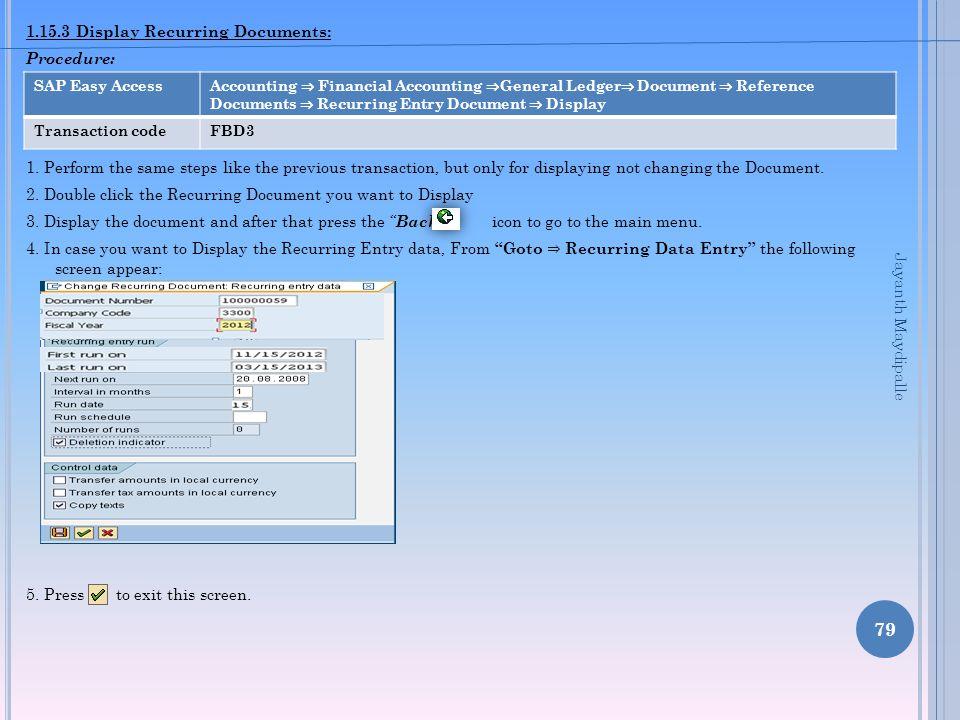 1.15.3 Display Recurring Documents: Procedure: