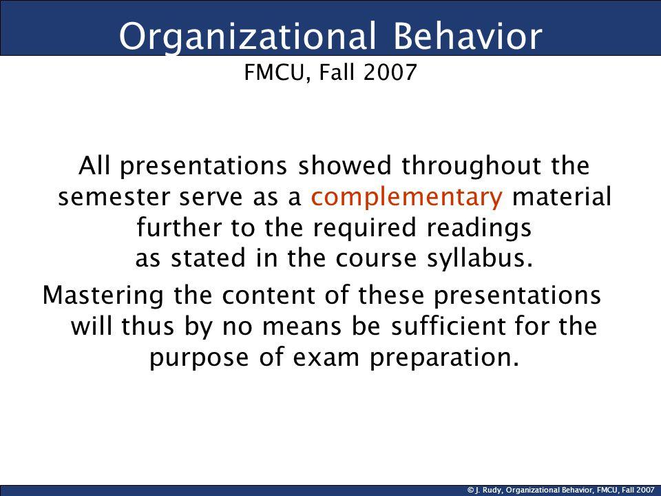 Organizational Behavior FMCU, Fall 2007