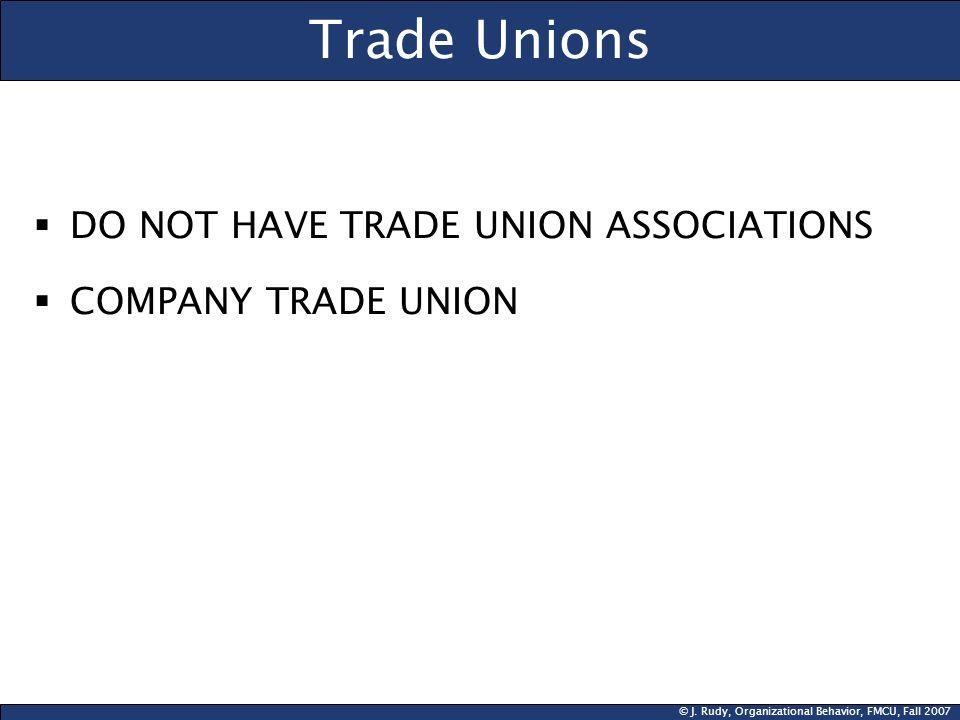 Trade Unions DO NOT HAVE TRADE UNION ASSOCIATIONS COMPANY TRADE UNION