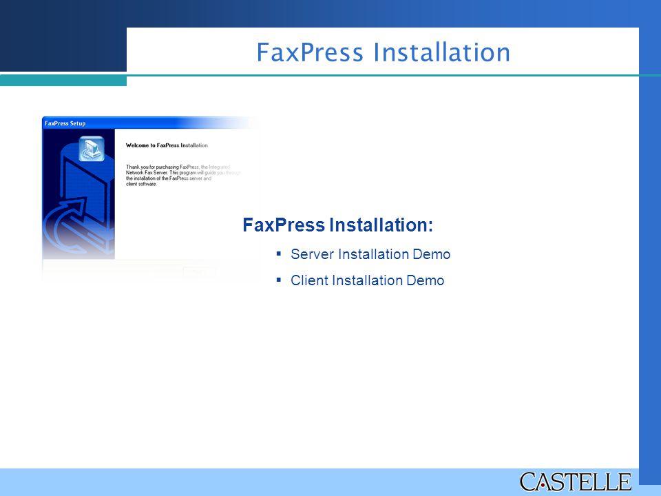 FaxPress Installation