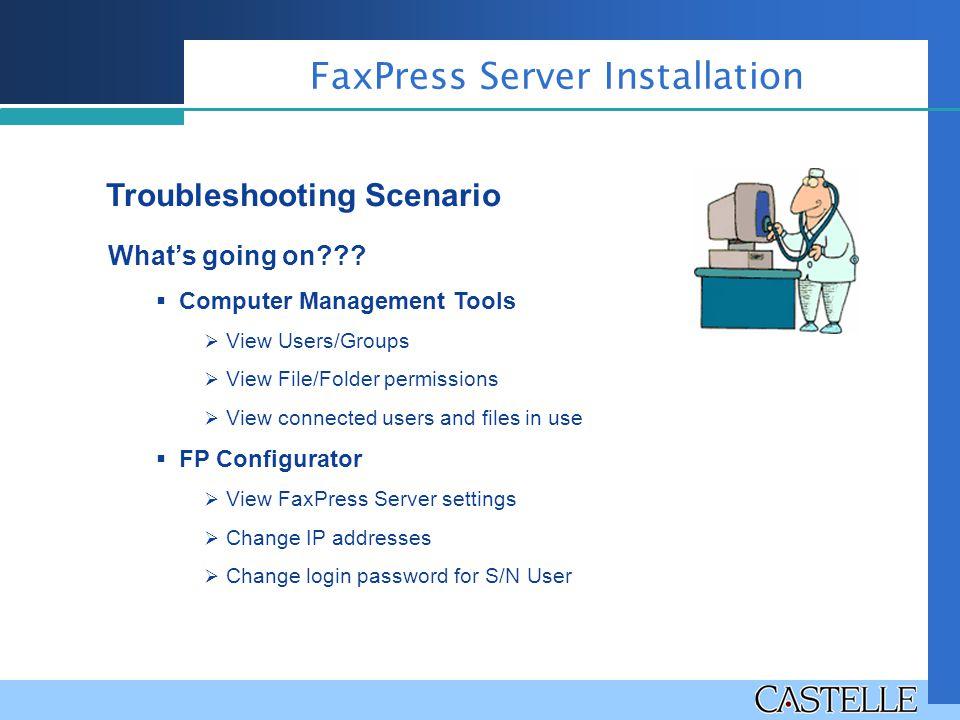 FaxPress Server Installation