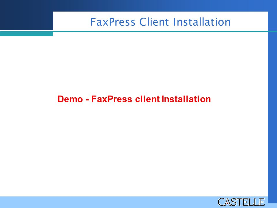 FaxPress Client Installation