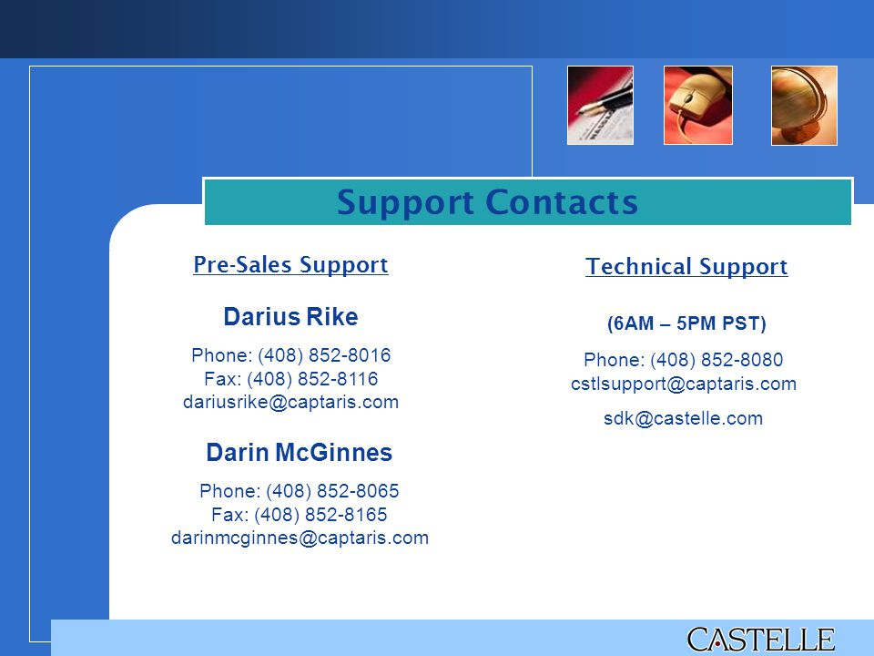 Support Contacts Pre-Sales Support Technical Support