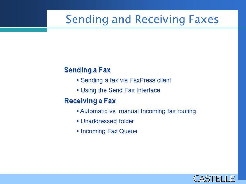 Sending and Receiving Faxes