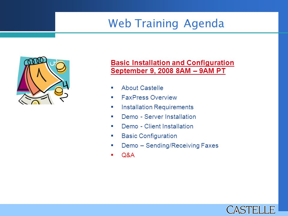 Web Training Agenda Basic Installation and Configuration