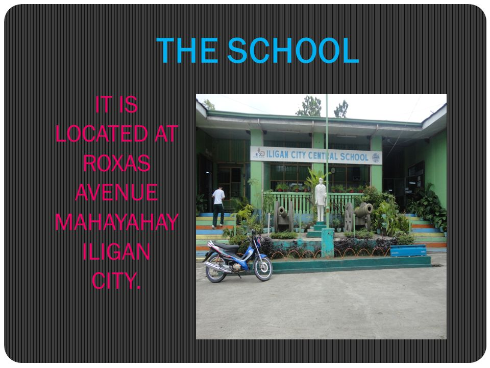 IT IS LOCATED AT ROXAS AVENUE MAHAYAHAY ILIGAN CITY.