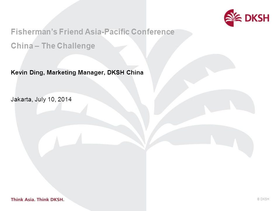 Fisherman's Friend Asia-Pacific Conference China – The Challenge