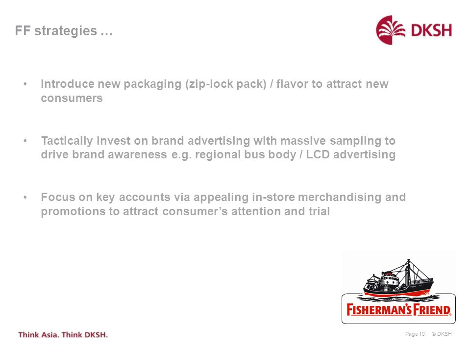 FF strategies … Introduce new packaging (zip-lock pack) / flavor to attract new consumers.