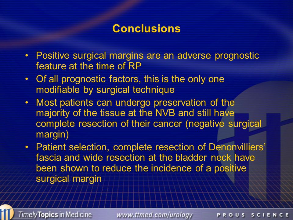 Conclusions Positive surgical margins are an adverse prognostic feature at the time of RP.