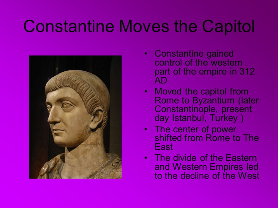 Constantine Moves the Capitol