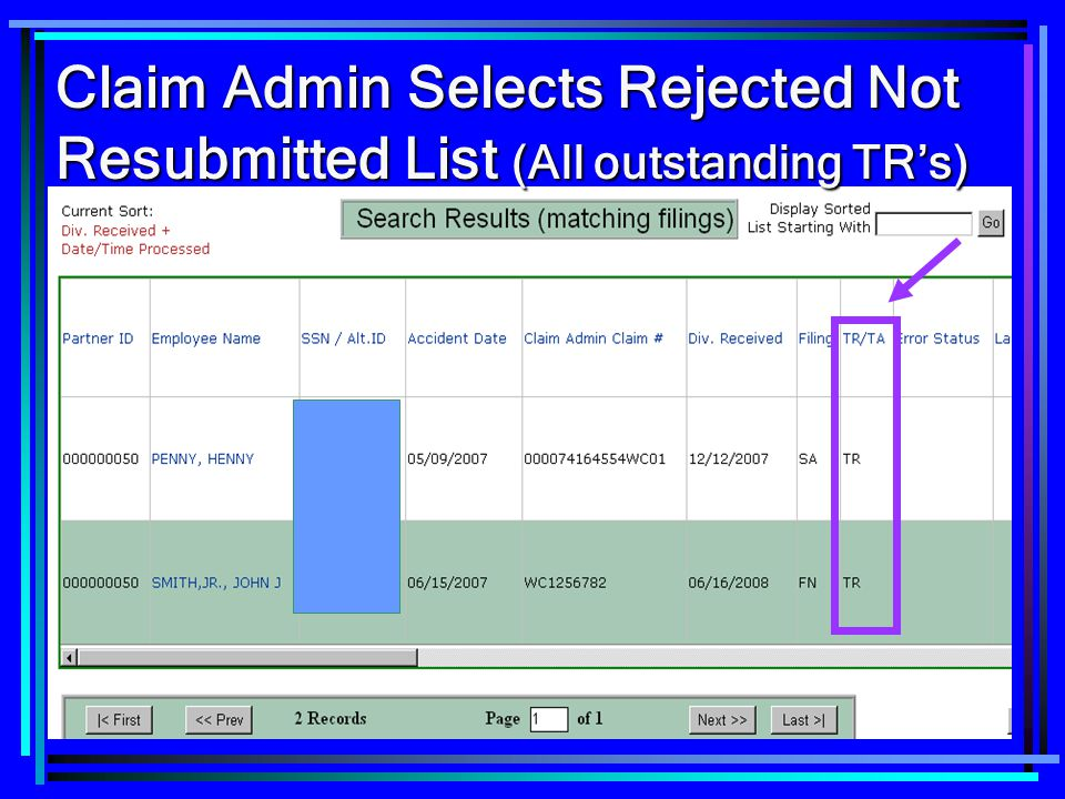 Claim Admin Selects Rejected Not Resubmitted List (All outstanding TR's)