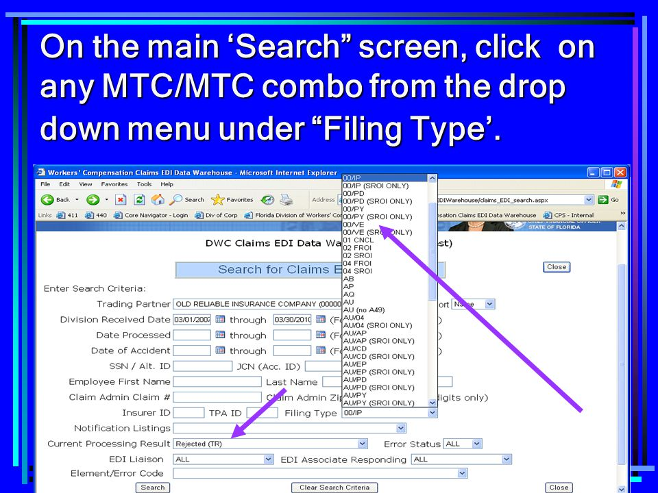 On the main 'Search screen, click on any MTC/MTC combo from the drop down menu under Filing Type'.