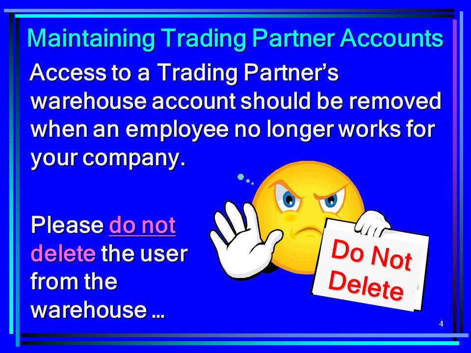 Maintaining Trading Partner Accounts