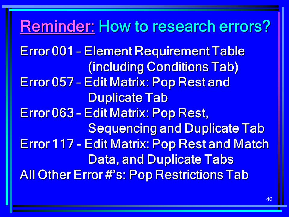 Reminder: How to research errors