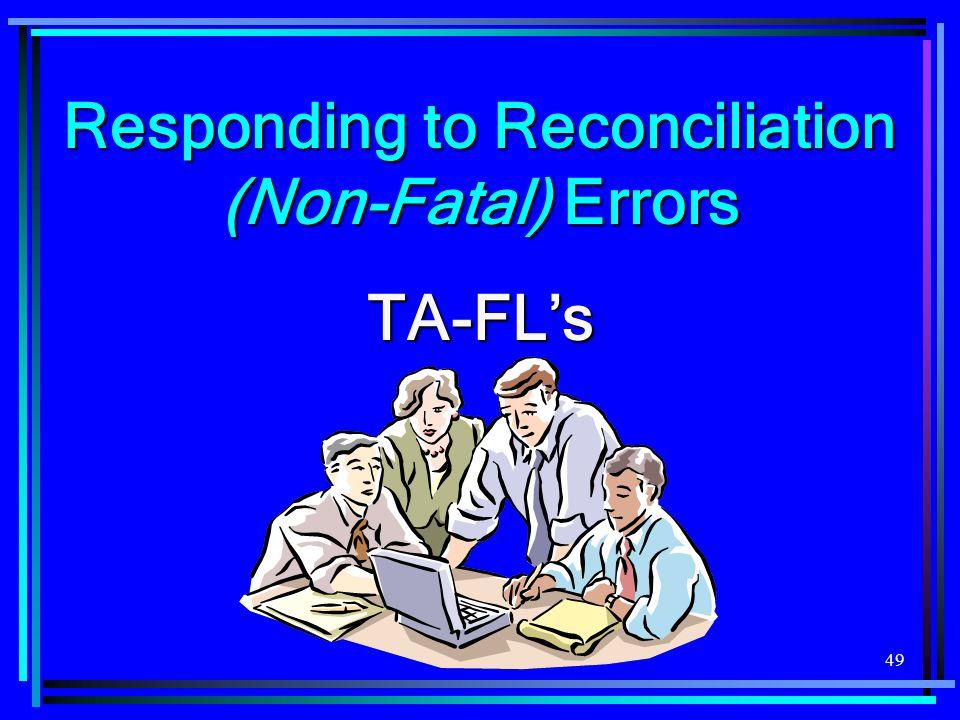 Responding to Reconciliation (Non-Fatal) Errors