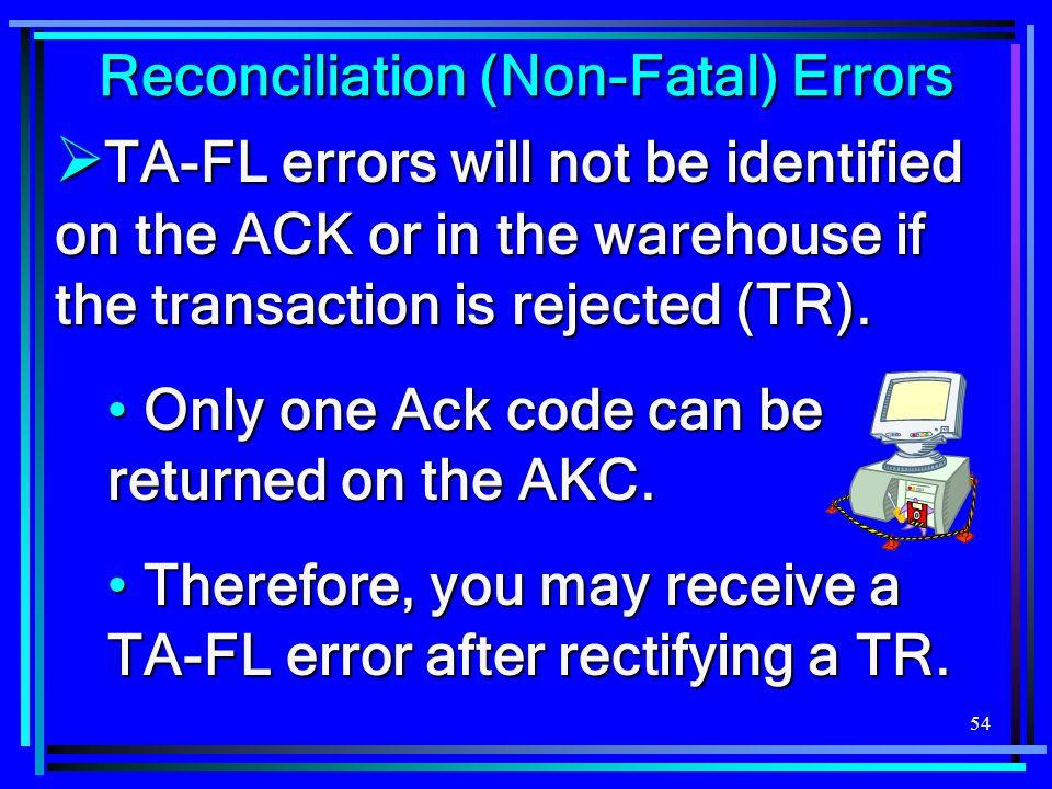 Reconciliation (Non-Fatal) Errors