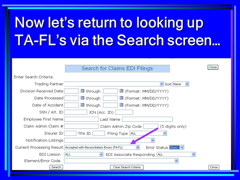 Now let's return to looking up TA-FL's via the Search screen…