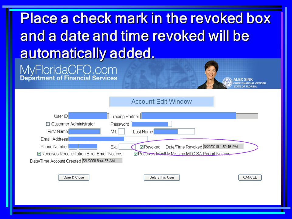 Place a check mark in the revoked box and a date and time revoked will be automatically added.